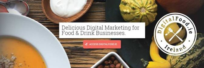 New agency DigitalFood.ie to help food and beverage businesses grow